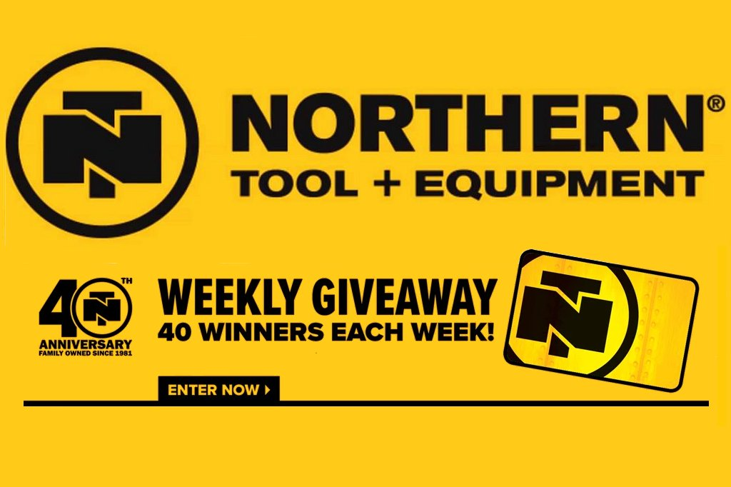 Northern Tool Weekly Giveaway