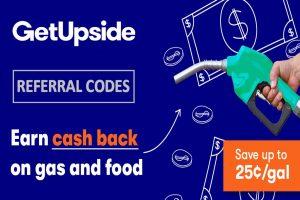GetUpside Referral Code and Program