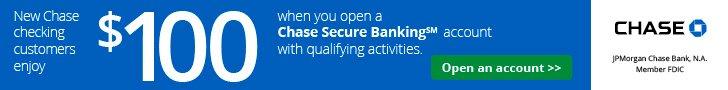 Chase Secure Banking $100 Bonus